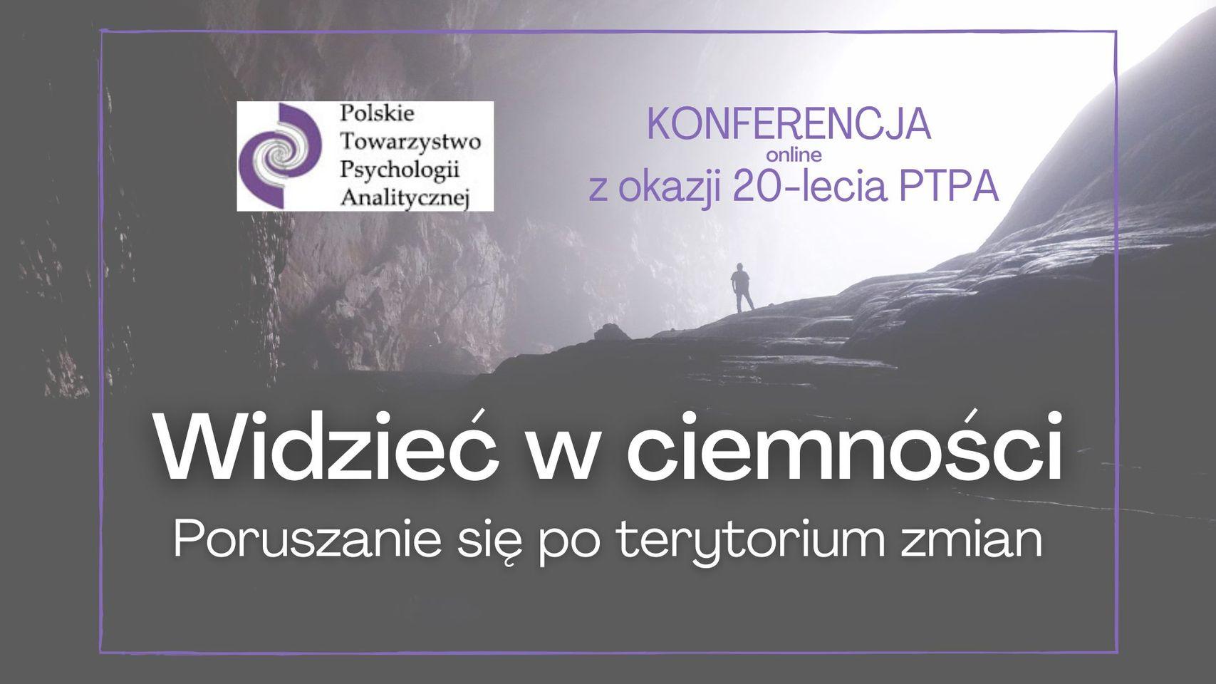Konferencja On-line Z Okazji 20-lecia  Polskiego Towarzystwa Psychologii Analitycznej